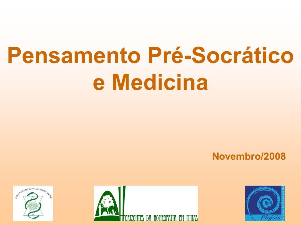 Pensamento Pré-Socrático e Medicina