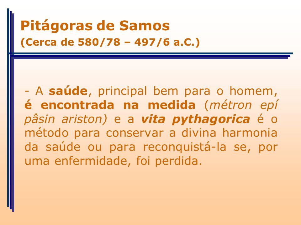 Pitágoras de Samos (Cerca de 580/78 – 497/6 a.C.)