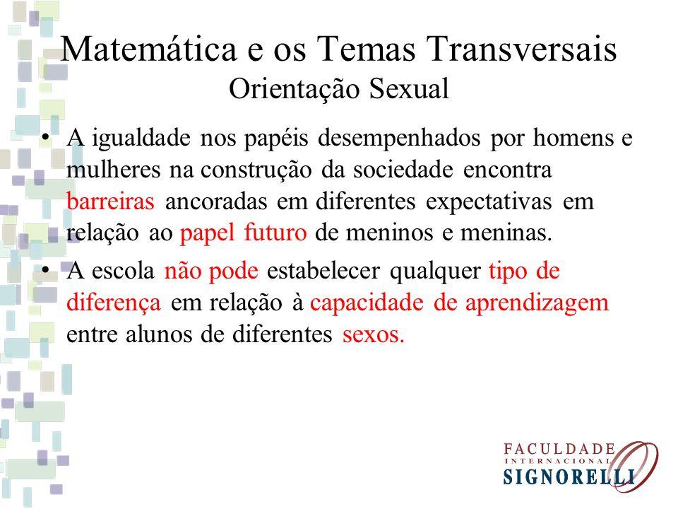 Matemática e os Temas Transversais Orientação Sexual
