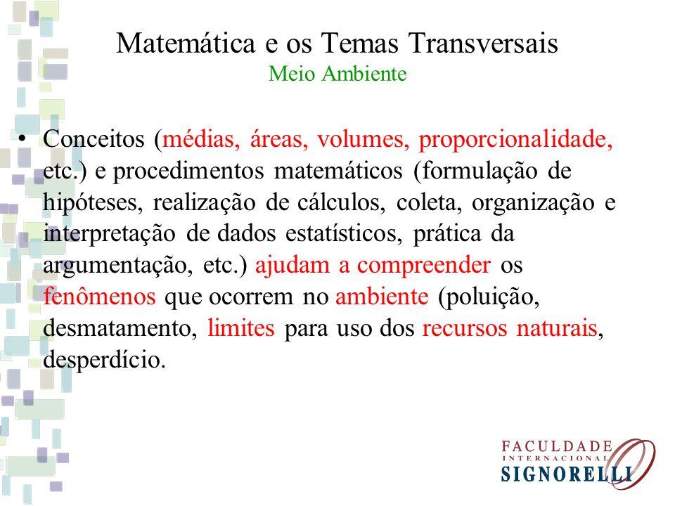 Matemática e os Temas Transversais Meio Ambiente