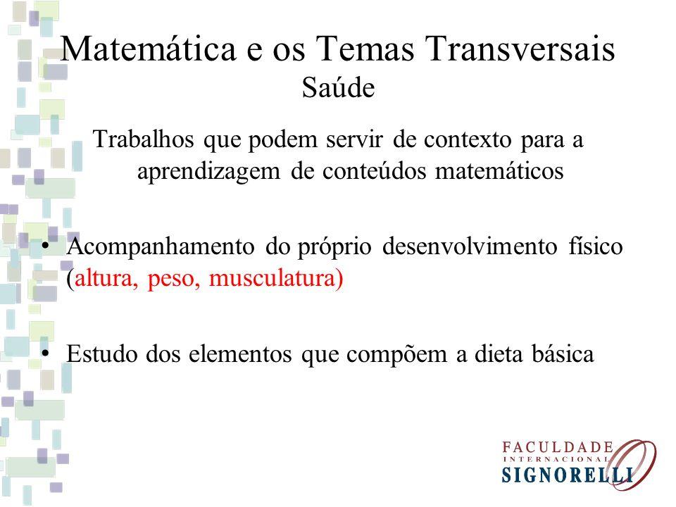 Matemática e os Temas Transversais Saúde