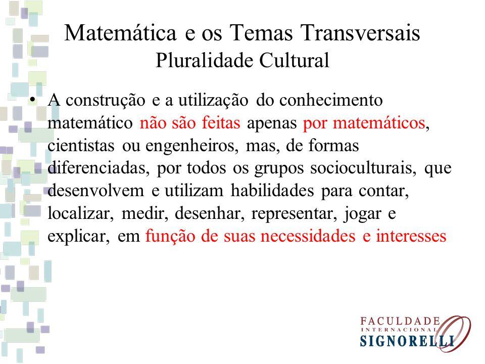 Matemática e os Temas Transversais Pluralidade Cultural