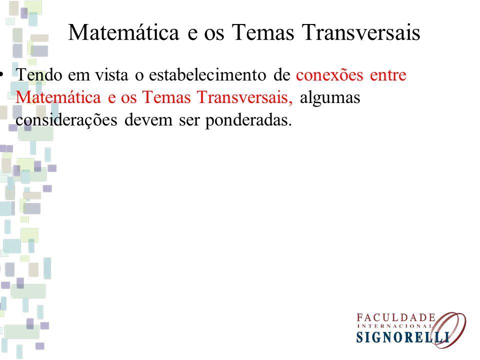Matemática e os Temas Transversais