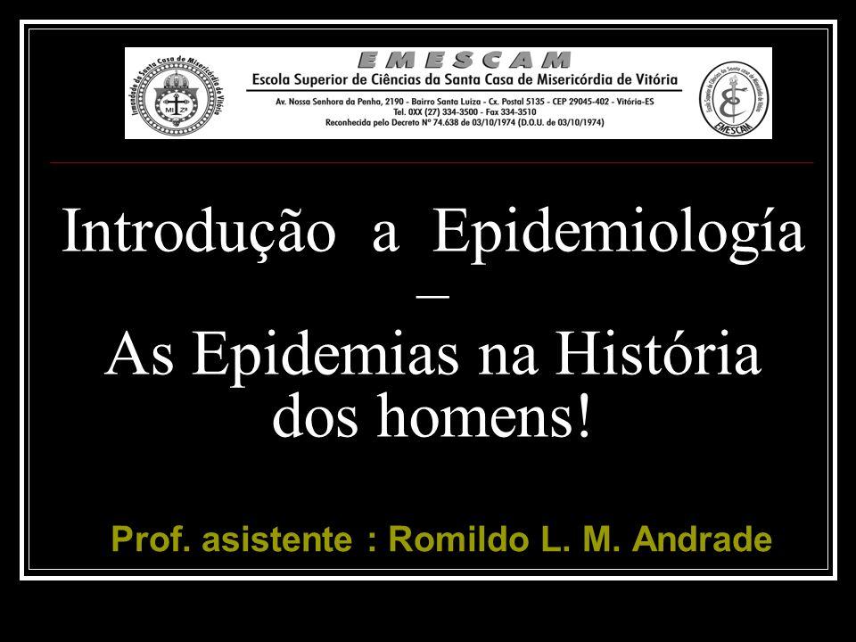 Introdução a Epidemiología – As Epidemias na História dos homens!