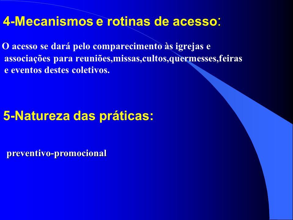 4-Mecanismos e rotinas de acesso: