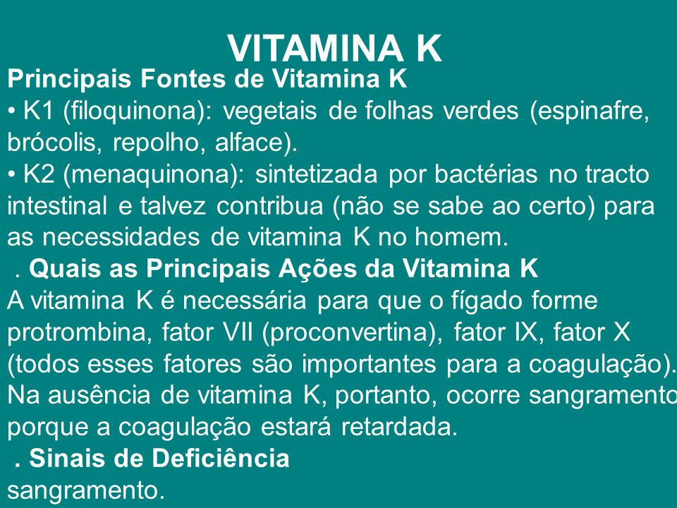 VITAMINA K Principais Fontes de Vitamina K