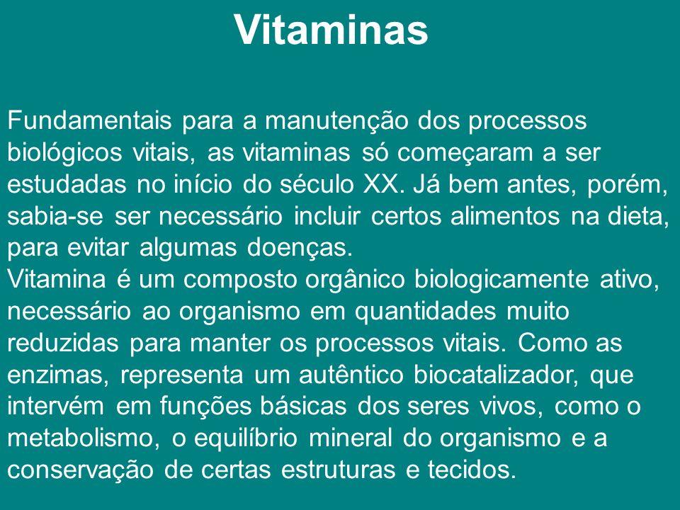 Vitaminas Fundamentais para a manutenção dos processos. biológicos vitais, as vitaminas só começaram a ser.
