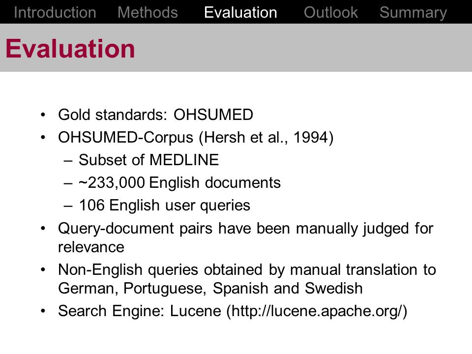 Evaluation Introduction Methods Evaluation Outlook Summary