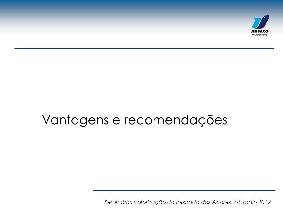 Vantagens e recomendações