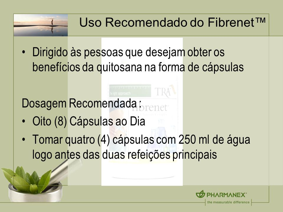 Uso Recomendado do Fibrenet™