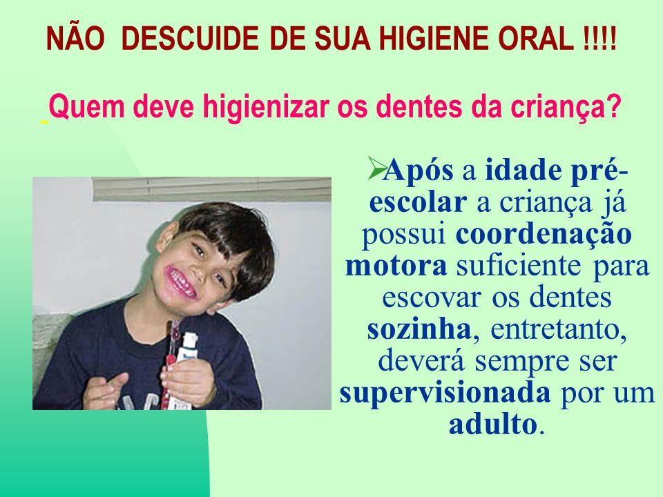 Quem deve higienizar os dentes da criança