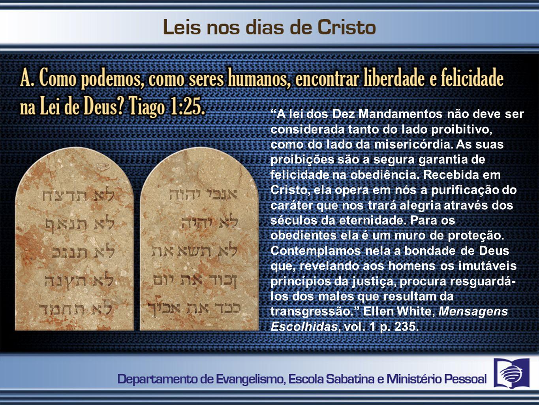 A lei dos Dez Mandamentos não deve ser considerada tanto do lado proibitivo, como do lado da misericórdia.