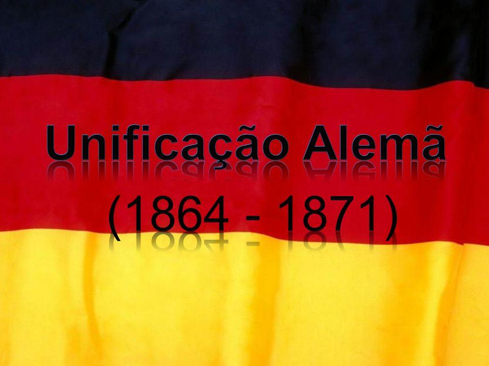 Unificação Alemã (1864 - 1871)