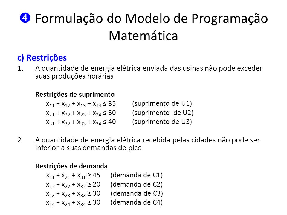  Formulação do Modelo de Programação Matemática