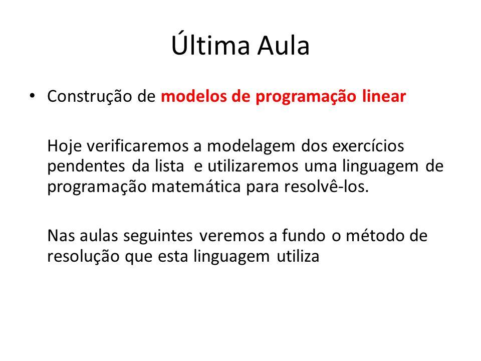 Última Aula Construção de modelos de programação linear