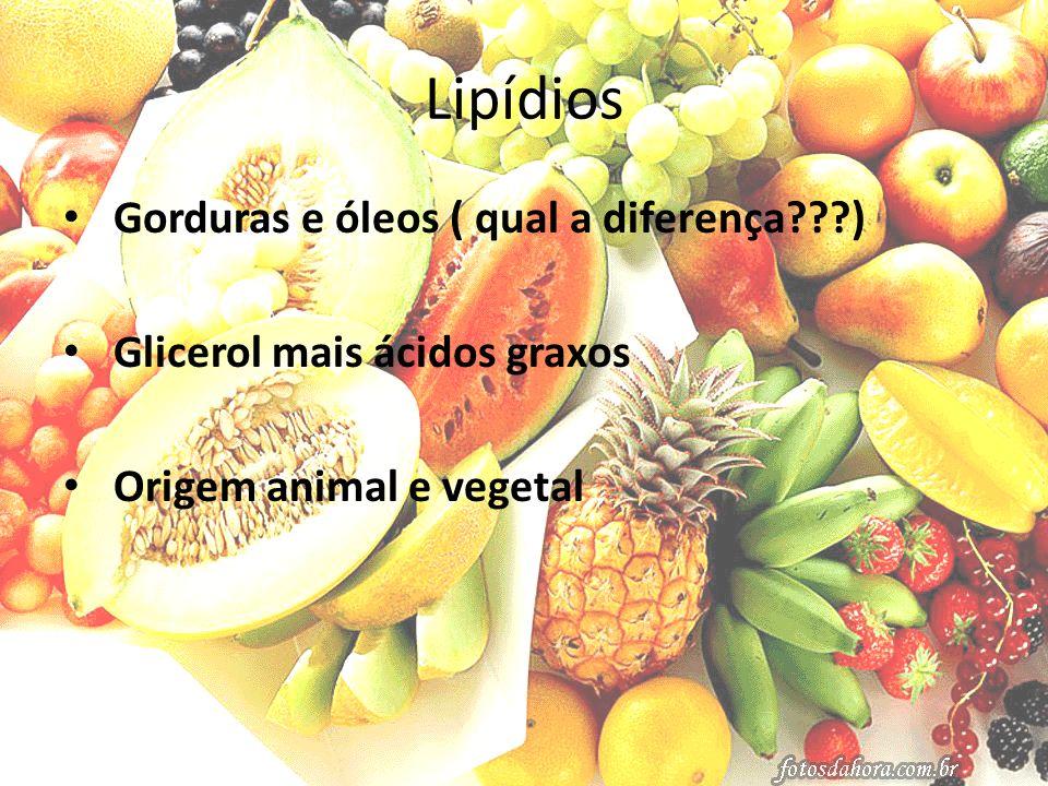 Lipídios Gorduras e óleos ( qual a diferença )