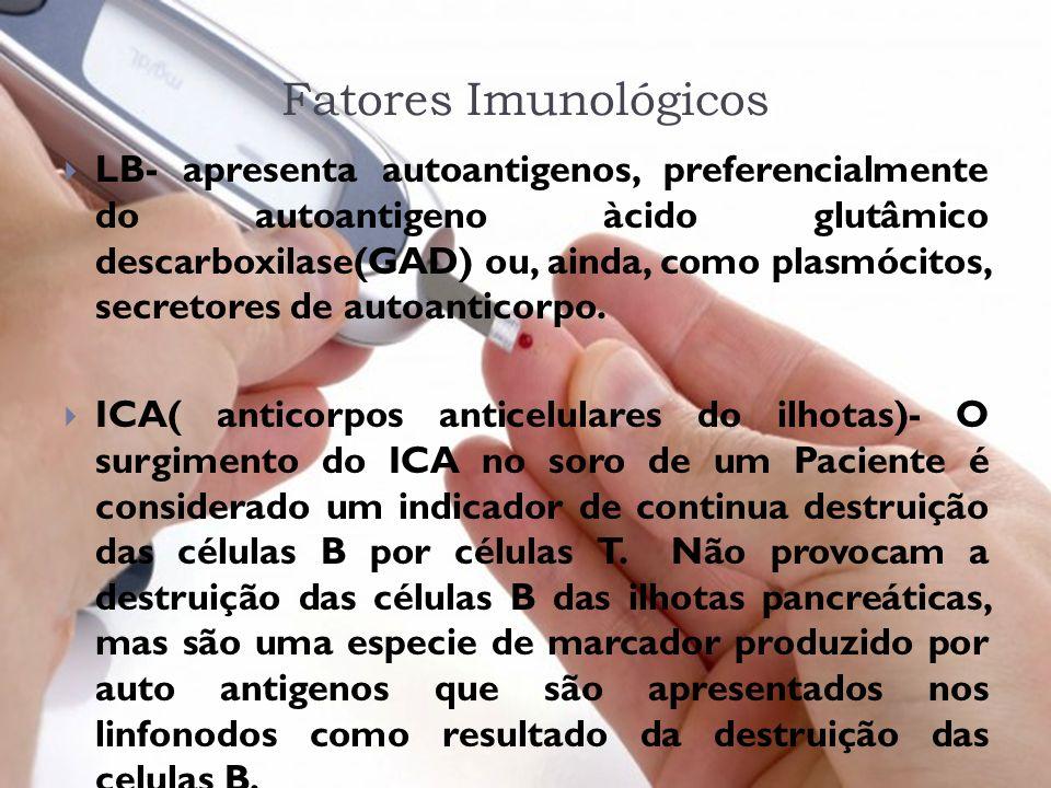 Fatores Imunológicos