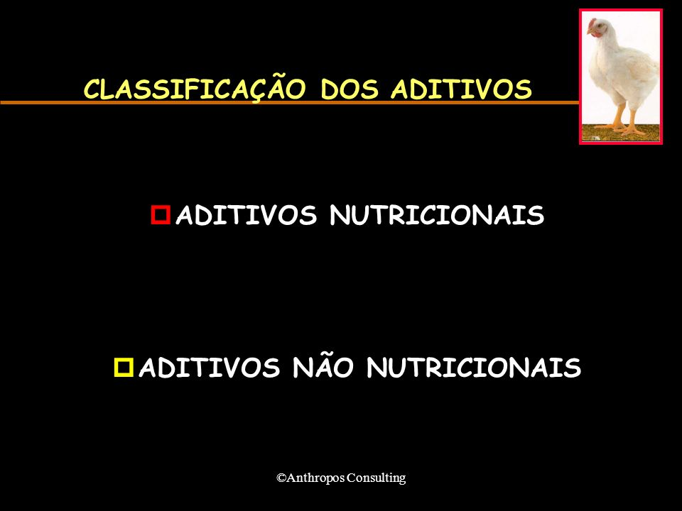 CLASSIFICAÇÃO DOS ADITIVOS