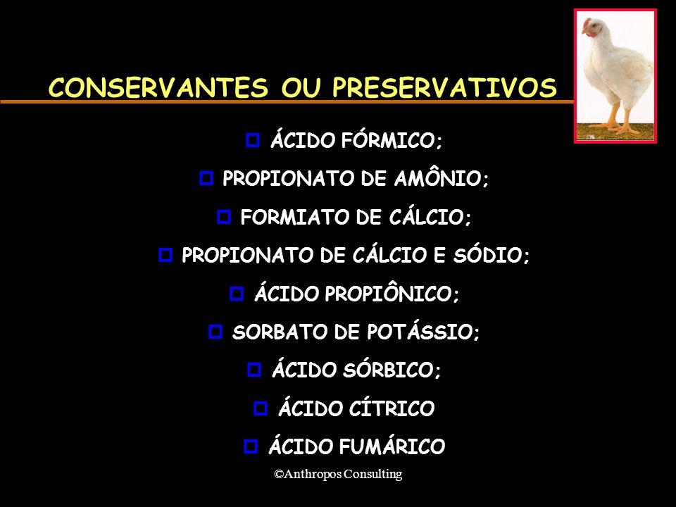 CONSERVANTES OU PRESERVATIVOS