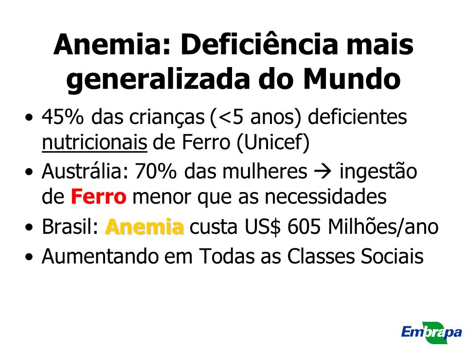 Anemia: Deficiência mais generalizada do Mundo