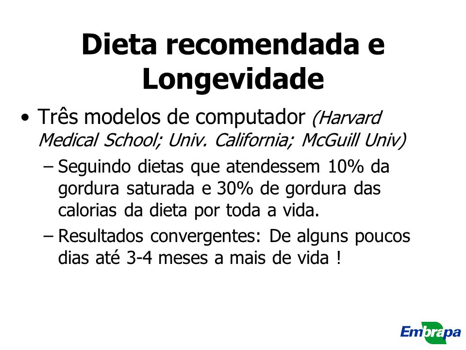 Dieta recomendada e Longevidade