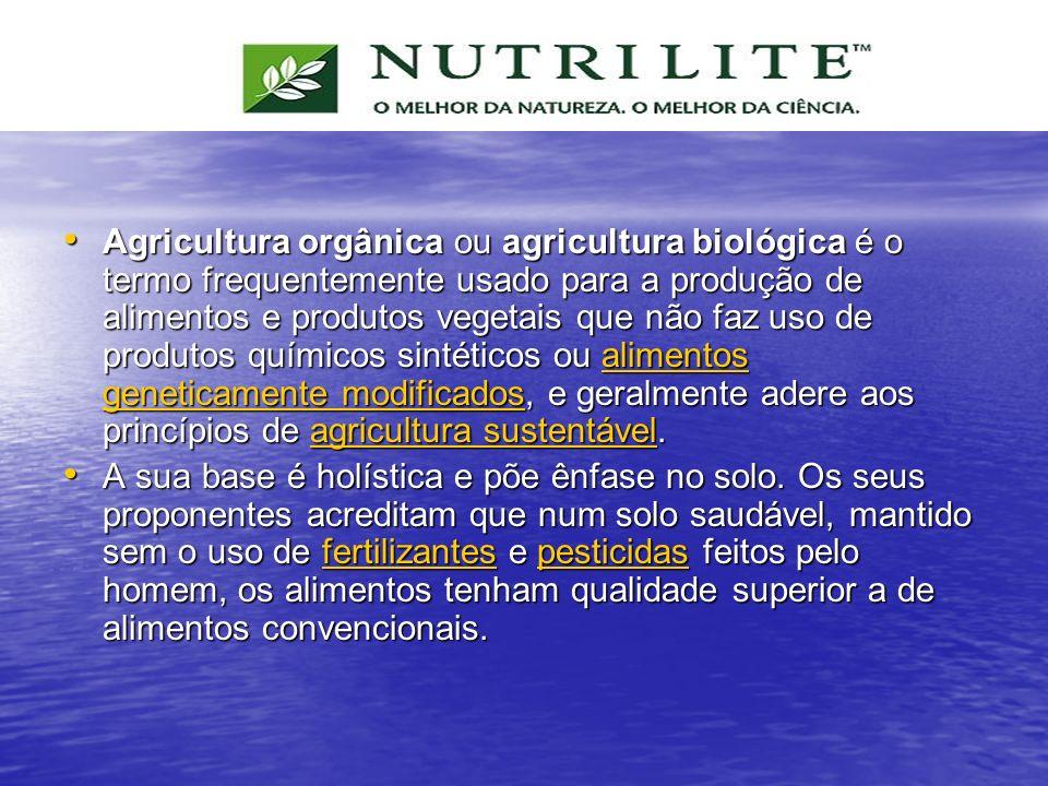 Agricultura orgânica ou agricultura biológica é o termo frequentemente usado para a produção de alimentos e produtos vegetais que não faz uso de produtos químicos sintéticos ou alimentos geneticamente modificados, e geralmente adere aos princípios de agricultura sustentável.