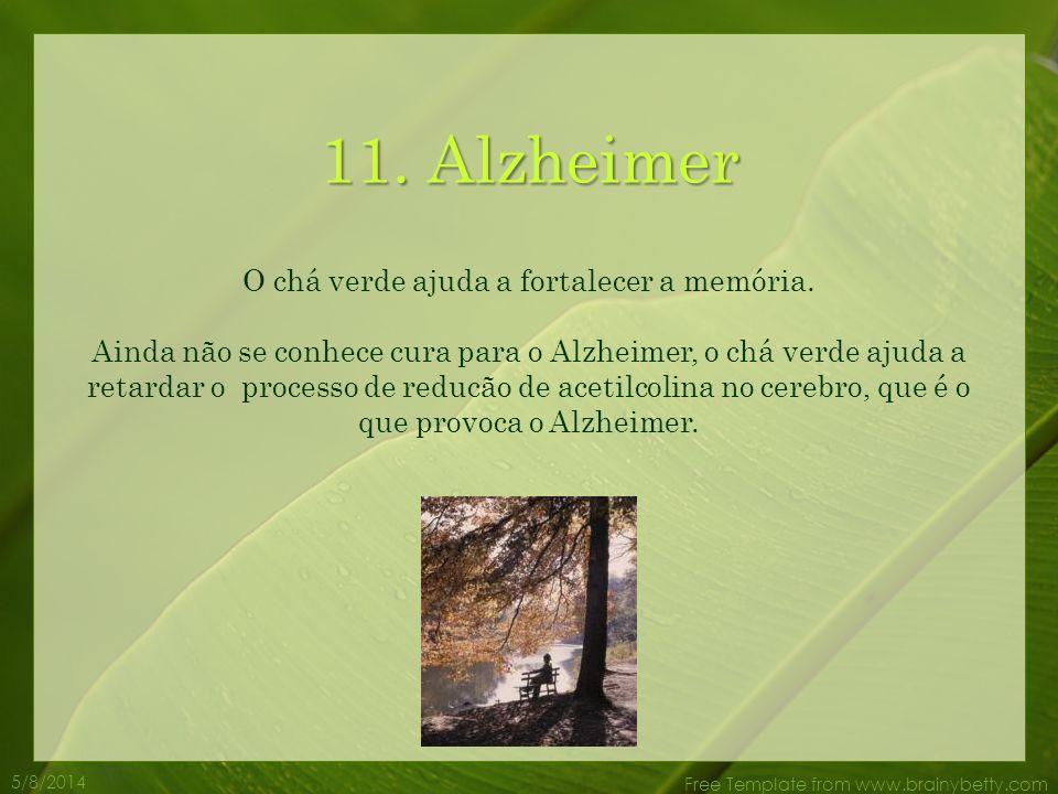 O chá verde ajuda a fortalecer a memória.