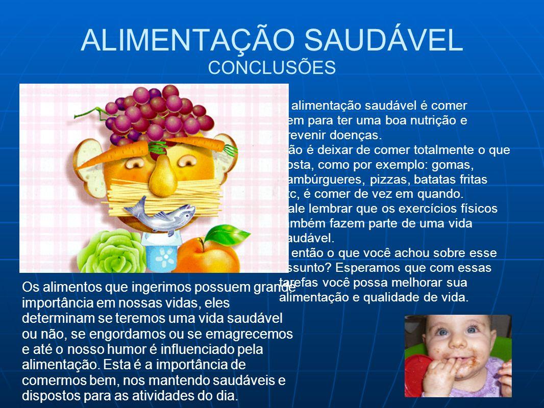 ALIMENTAÇÃO SAUDÁVEL CONCLUSÕES