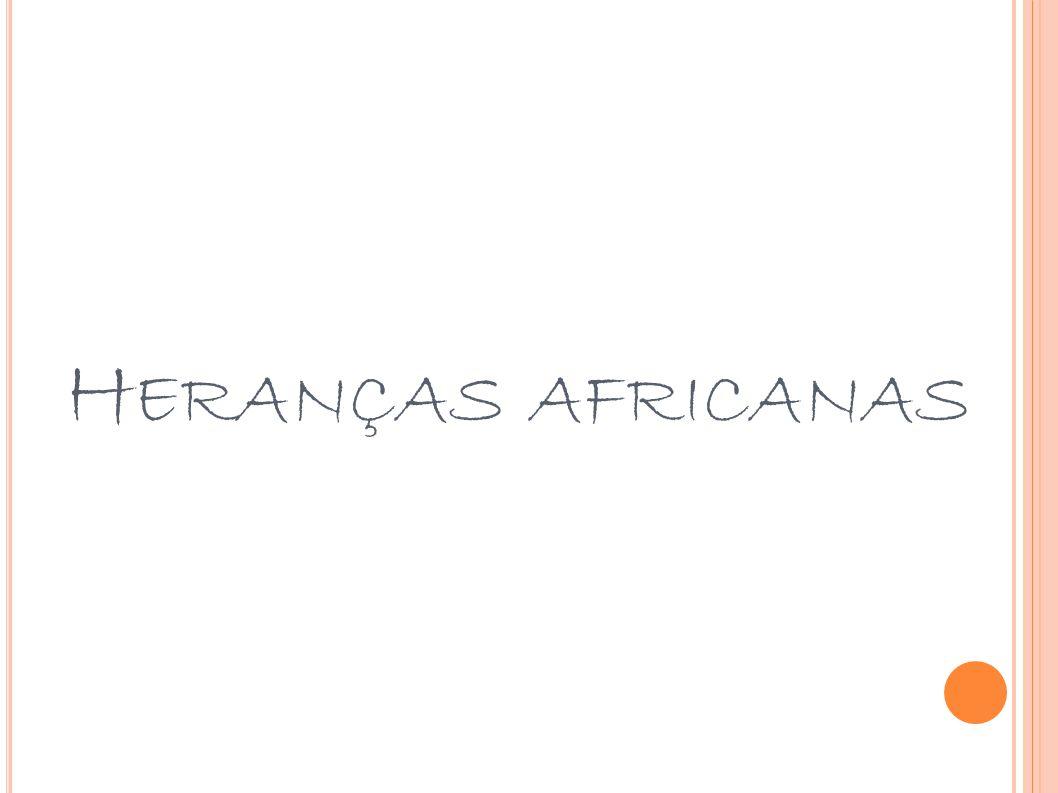 Heranças africanas