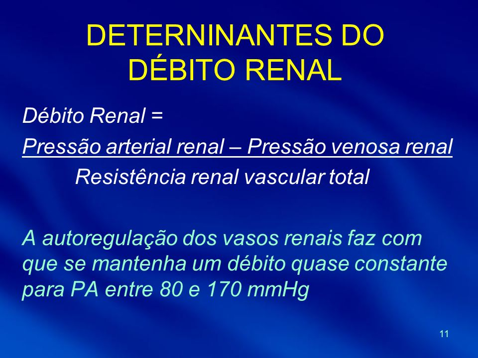 DETERNINANTES DO DÉBITO RENAL
