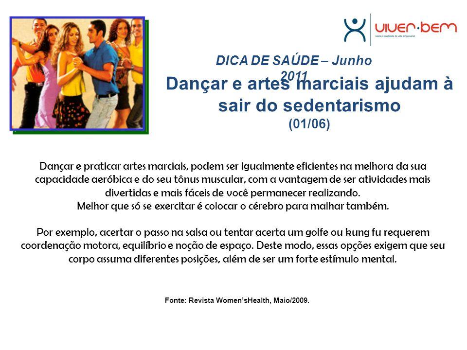 Dançar e artes marciais ajudam à sair do sedentarismo (01/06)