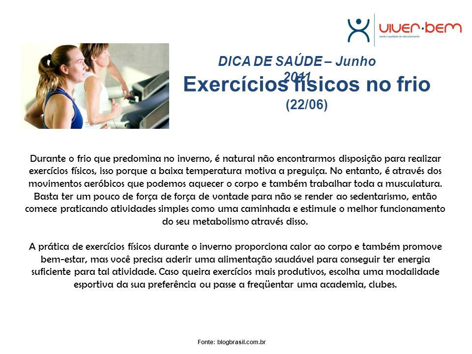 Exercícios físicos no frio (22/06)
