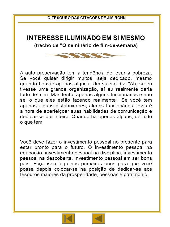 INTERESSE ILUMINADO EM SI MESMO