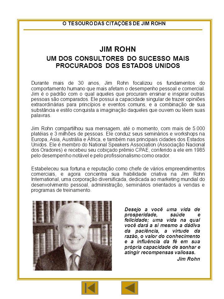 UM DOS CONSULTORES DO SUCESSO MAIS PROCURADOS DOS ESTADOS UNIDOS