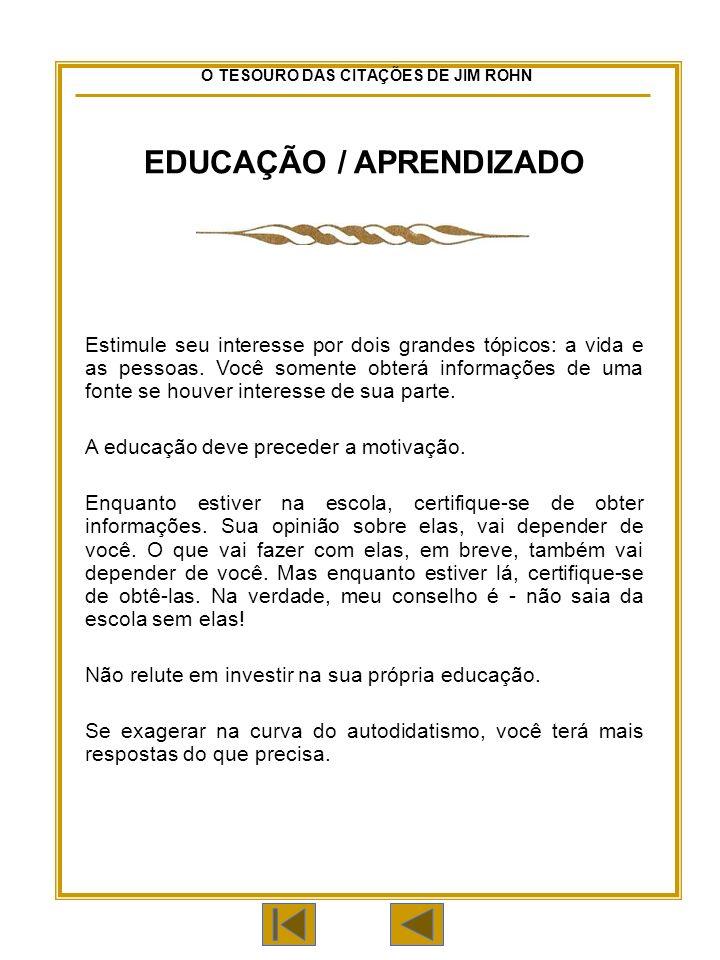 EDUCAÇÃO / APRENDIZADO