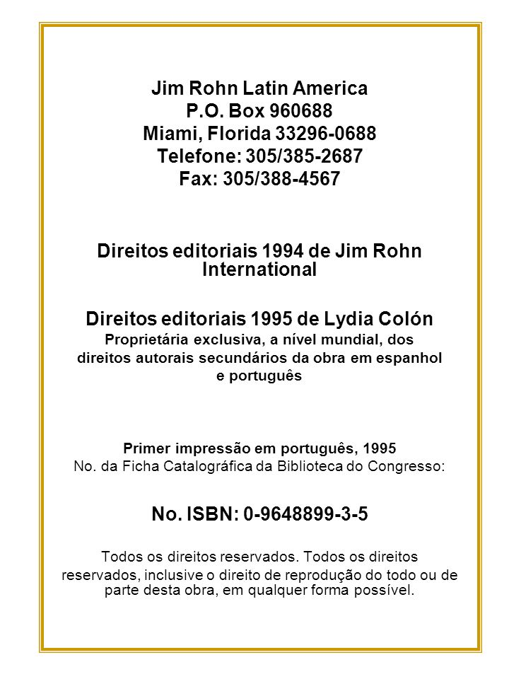 Direitos editoriais 1994 de Jim Rohn International