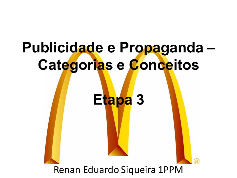 Publicidade e Propaganda – Categorias e Conceitos Etapa 3