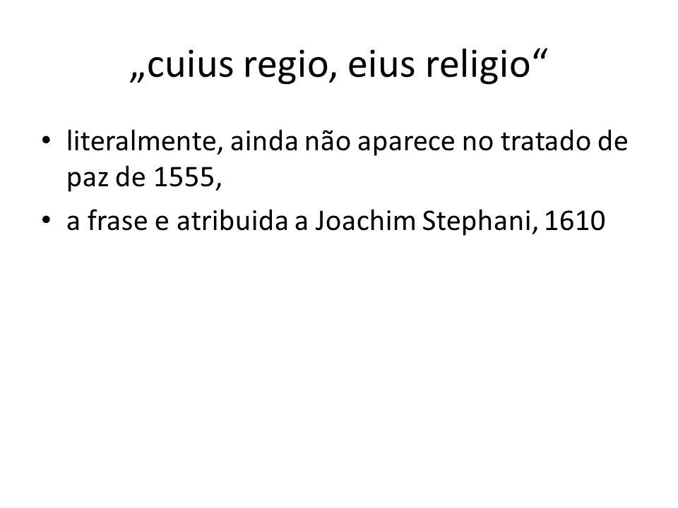 """""""cuius regio, eius religio"""
