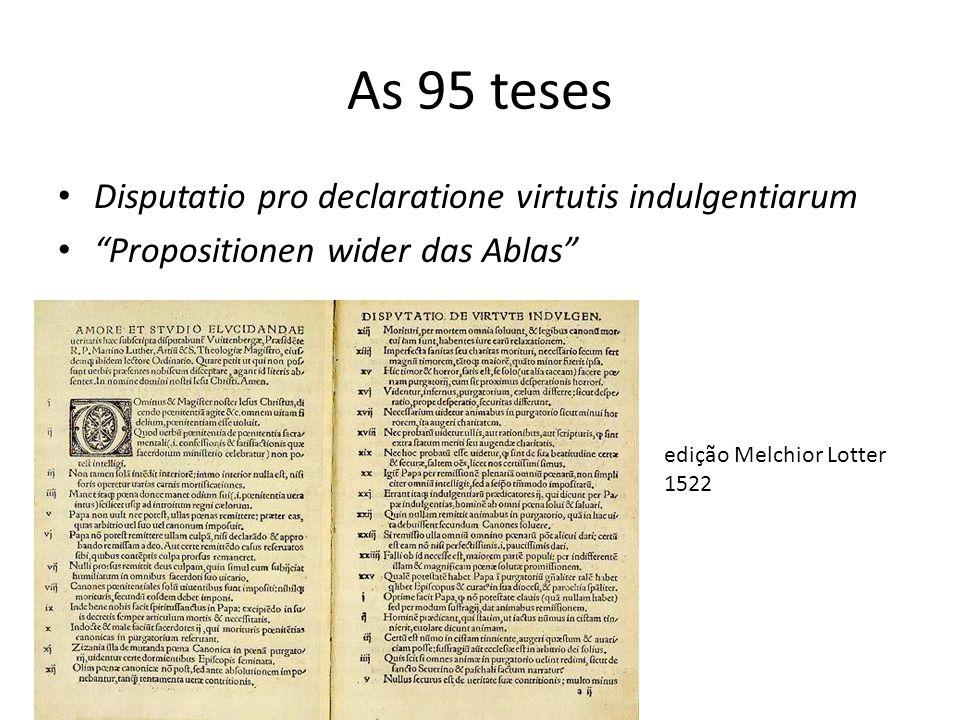 As 95 teses Disputatio pro declaratione virtutis indulgentiarum