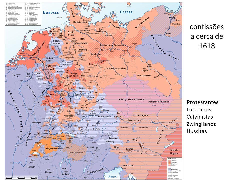 confissões a cerca de 1618 Protestantes Luteranos Calvinistas