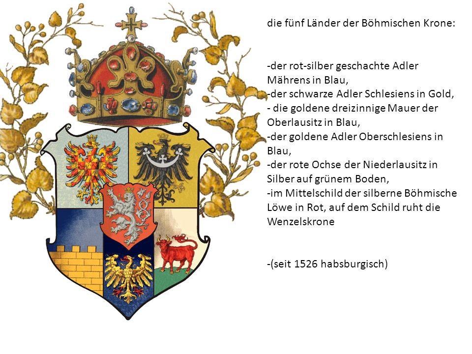 die fünf Länder der Böhmischen Krone: