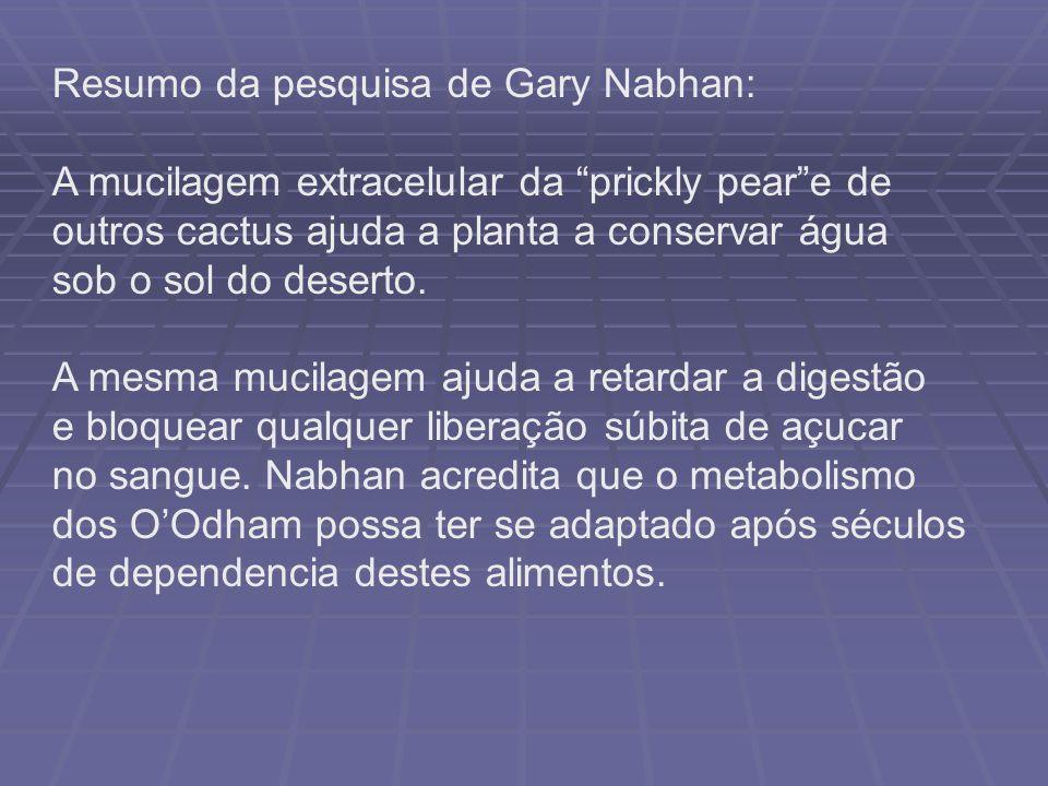 Resumo da pesquisa de Gary Nabhan: