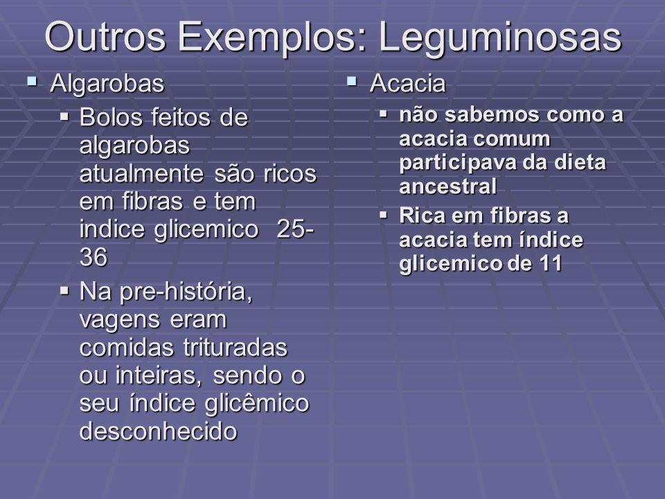 Outros Exemplos: Leguminosas