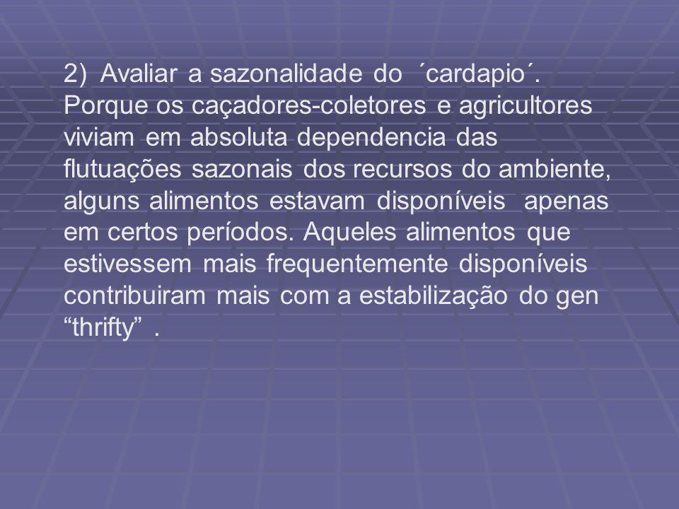 2) Avaliar a sazonalidade do ´cardapio´
