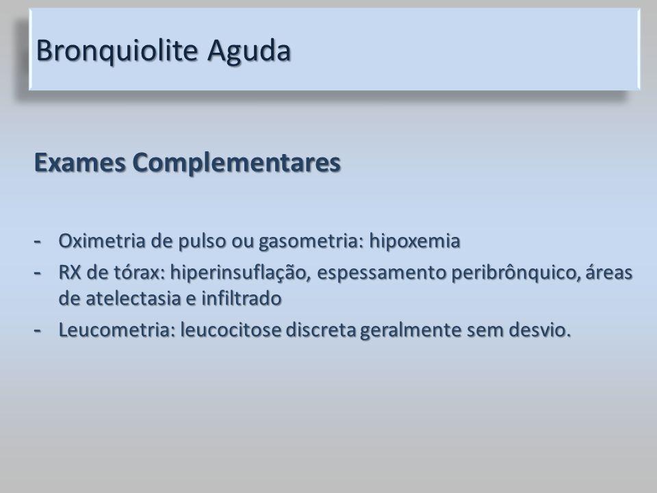 Bronquiolite Aguda Exames Complementares