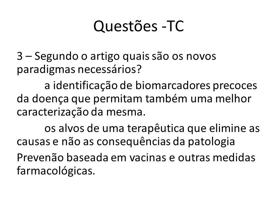 Questões -TC 3 – Segundo o artigo quais são os novos paradigmas necessários