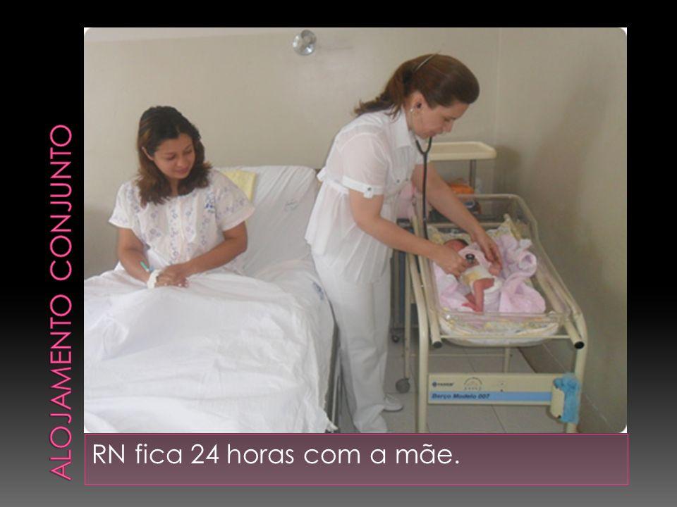 Alojamento conjunto RN fica 24 horas com a mãe.