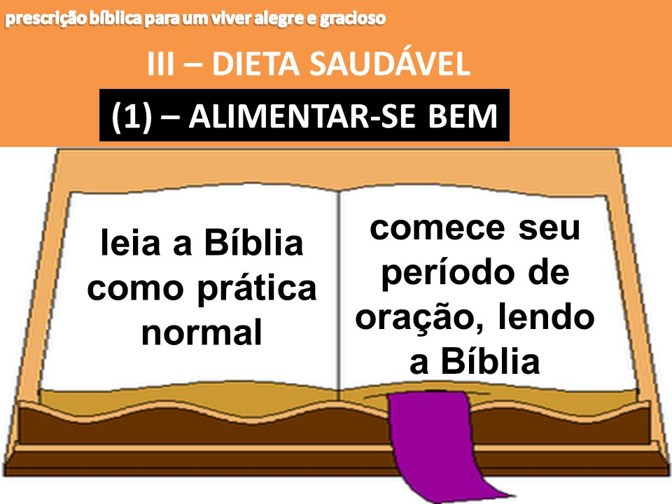 comece seu período de oração, lendo a Bíblia