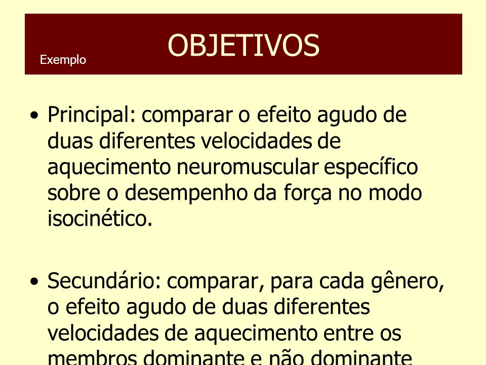 OBJETIVOS Exemplo.