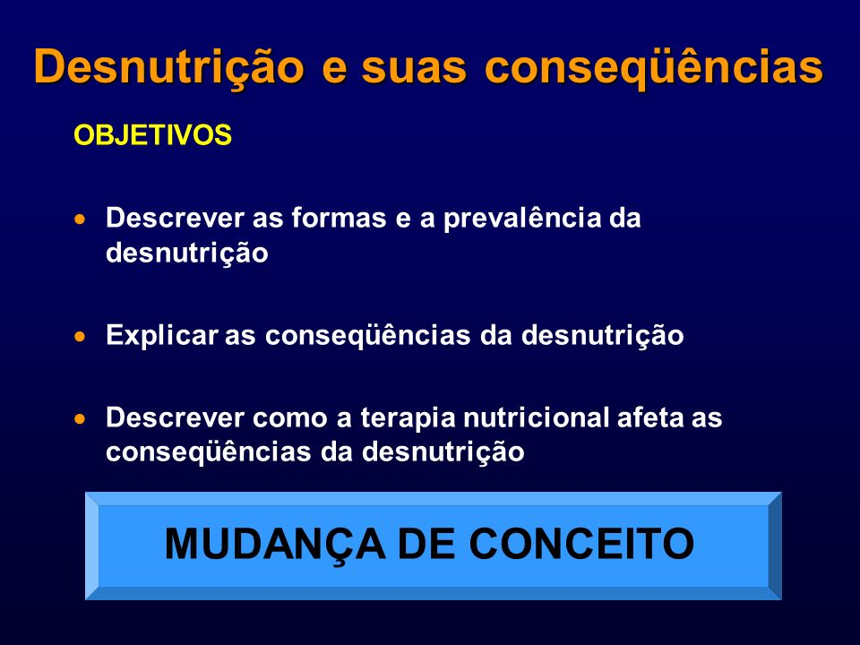 Desnutrição e suas conseqüências